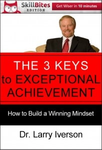 The 3 Keys to Exceptional Achievement