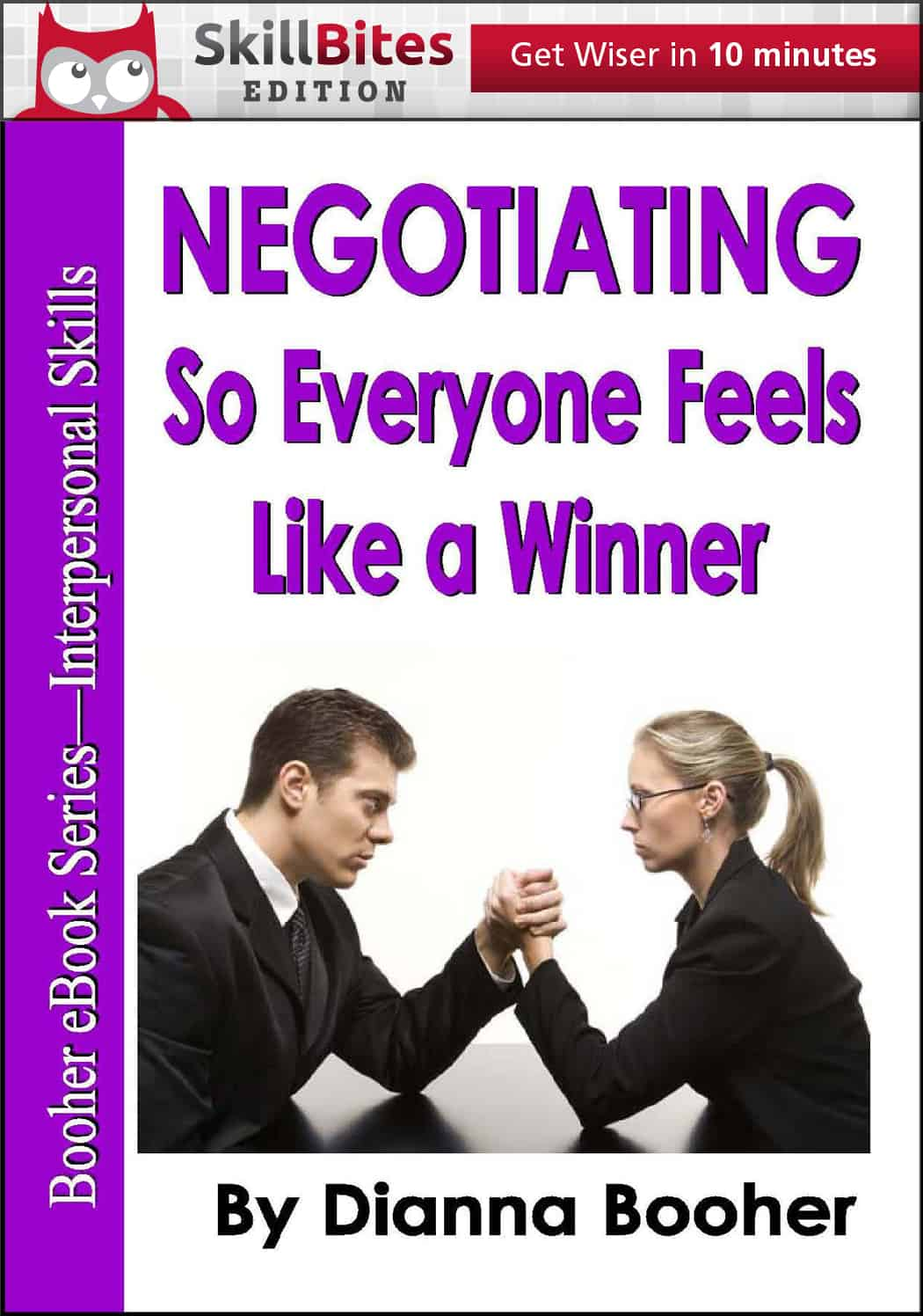 Cover_Negotiating-So-Everyone-Feels-Like-a-Winner-by-Dianna-Booher